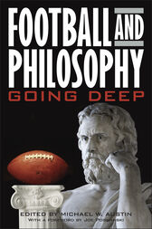 Football and Philosophy by Michael W. Austin