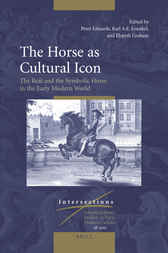 The Horse as Cultural Icon by Peter Edwards