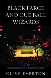 Black Farce and Cue Ball Wizards by Clive Everton