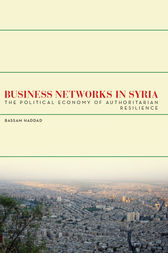 Business Networks in Syria by Bassam S. A. Haddad