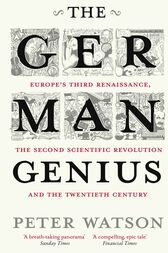 The German Genius by Peter Watson