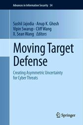 Moving Target Defense by Sushil Jajodia