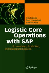 Logistic Core Operations with SAP by Jens Kappauf