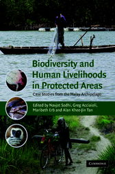 Biodiversity and Human Livelihoods in Protected Areas by Navjot S. Sodhi