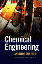 Chemical Engineering by Morton Denn