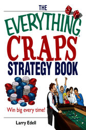 The Everything Craps Strategy Book by Larry Edell