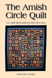 The Amish Circle Quilt by Rosemary Youngs