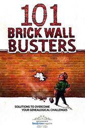 101 Brick Wall Busters by Editors or Family Tree Magazine