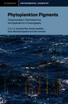 Phytoplankton Pigments: Characterization, Chemotaxonomy and Applications in Oceanography