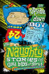 Naughty Stories: An Upside-down Boy and Other Naughty Stories for Good Boys and Girls