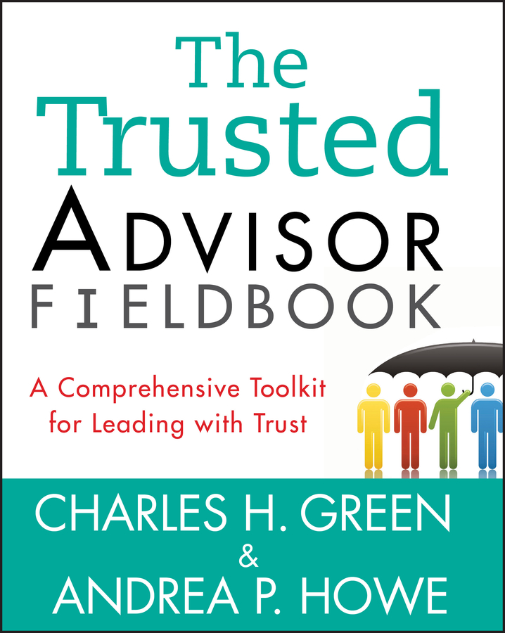 Download Ebook The Trusted Advisor Fieldbook by Charles H. Green Pdf