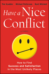 Have a Nice Conflict by Tim Scudder