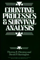 Counting Processes and Survival Analysis by Thomas R. Fleming