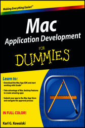 Mac Application Development For Dummies by Karl G. Kowalski