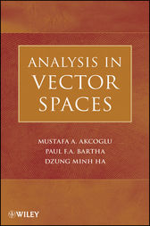 Analysis in Vector Spaces by Mustafa A. Akcoglu