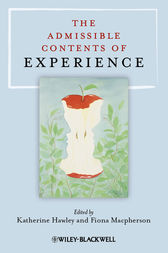 The Admissible Contents of Experience by Katherine Hawley