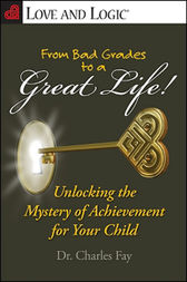From Bad Grades to a Great Life! by Charles Fay