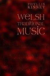 Welsh Traditional Music by Phyllis Kinney