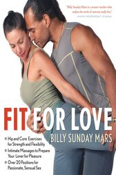 Fit for Love by Billy Sunday Mars