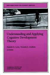 Understanding and Applying Cognitive Development Theory by Patrick G. Love