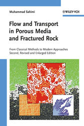 Flow and Transport in Porous Media and Fractured Rock by Muhammad Sahimi