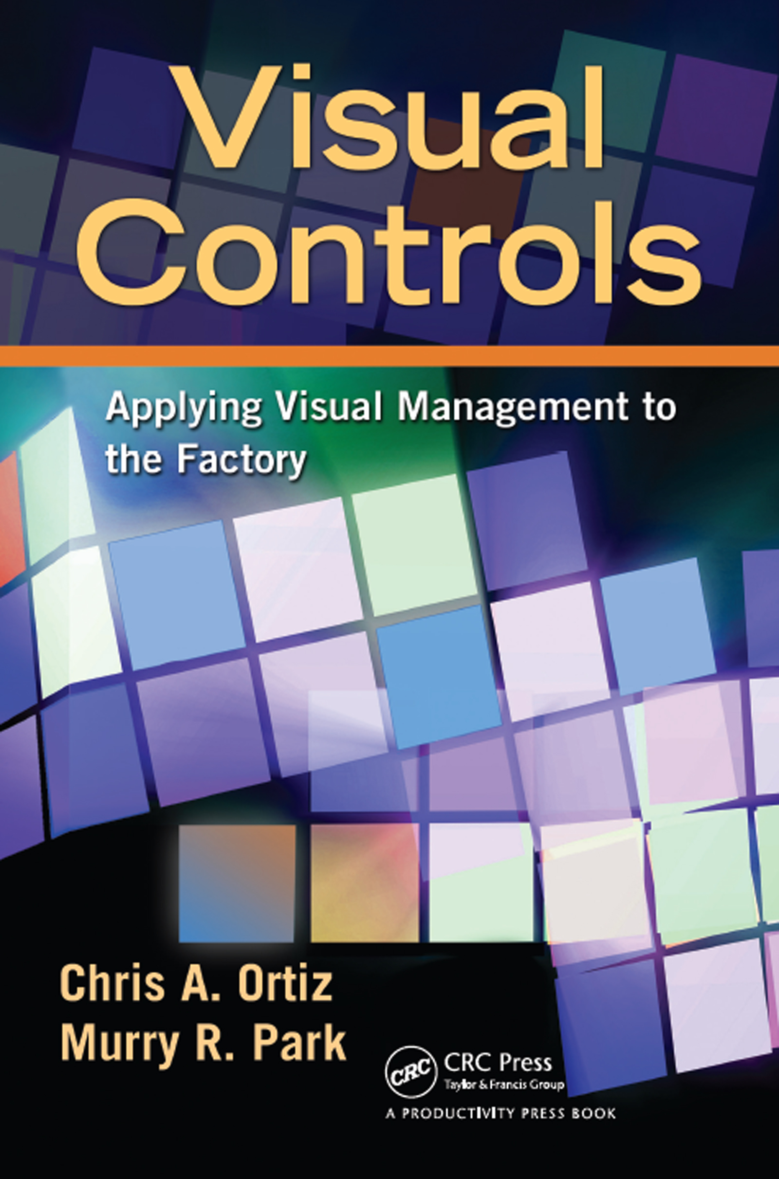 Download Ebook Visual Controls by Chris A. Ortiz Pdf