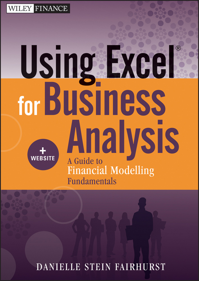Download Ebook Using Excel for Business Analysis by Danielle Stein Fairhurst Pdf