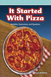 It Started with Pizza by Dawn McMillan
