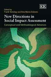 New Directions in Social Impact Assessment by Frank Vanclay