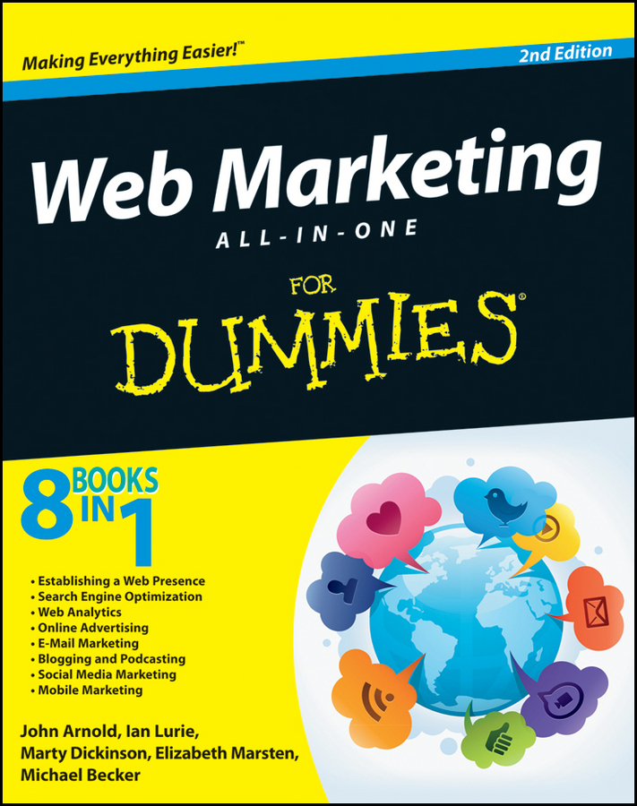 Download Ebook Web Marketing All-in-One For Dummies (2nd ed.) by John Arnold Pdf