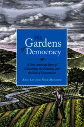 The Gardens of Democracy by Eric Liu