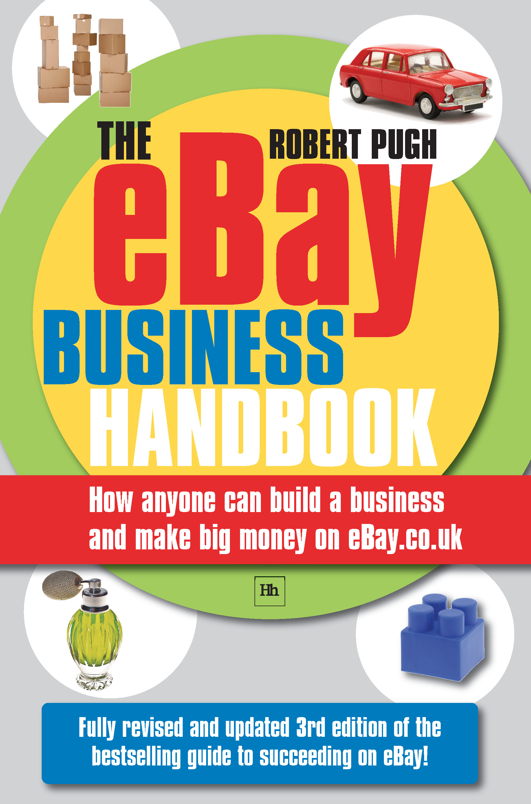 Download Ebook The eBay Business Handbook (3rd ed.) by Pugh Robert Pdf