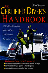 The Certified Diver's Handbook by Clay Coleman