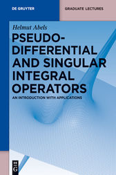 Pseudodifferential and Singular Integral Operators by Helmut Abels