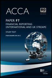 ACCA F7 - Financial Reporting (UK and INT) by BPP Learning Media