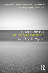 Theory and the Disappearing Future by Tom Cohen