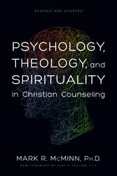 mcminns psychology theology and spirituality in christian counseling religion essay And spirituality in christian counseling  2013 read this essay on 4- mat review 2: psychology,  mcminns psychology theology and spirituality in.