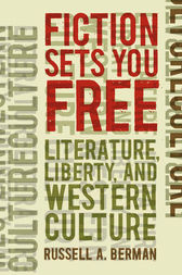 Fiction Sets You Free by Russell A. Berman
