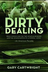 Dirty Dealing by Gary Cartwright