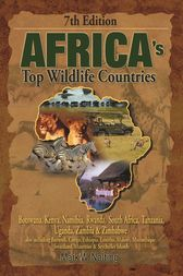 Africa's Top Wildlife Countries by Mark W. Nolting