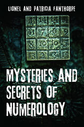 Mysteries and Secrets of Numerology by Lionel and Patricia Fanthorpe