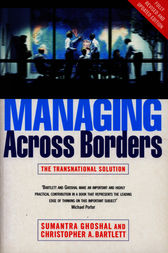 Managing Across Borders 2nd Ed by Sumantra Ghoshal