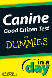Canine Good Citizen Test In A Day For Dummies by Jack Volhard