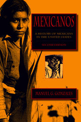 Mexicanos, Second Edition by Manuel G. Gonzales
