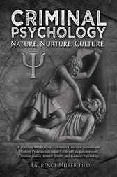 Criminal Psychology by Laurence Miller