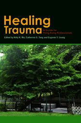 Healing Trauma by Kitty K. Wu