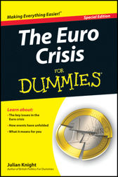 The Euro Crisis For Dummies by Julian Knight
