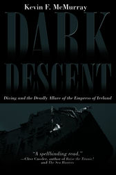 Dark Descent by Kevin F. McMurray