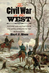 The Civil War in the West by Earl J. Hess