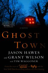 Ghost Town by Jason Hawes